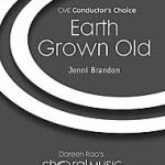 earth grown old satb choir and piano sheet music