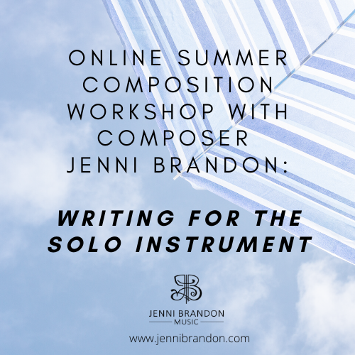 Online Summer Composition Workshop: Writing for the Solo Instrument